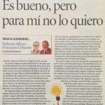 """""""Es bueno, pero para mí no lo quiero"""". Roberto Albero y Paco Cobacho"""