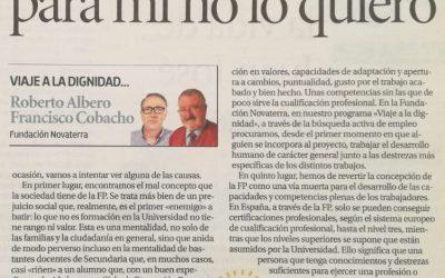 «Es bueno, pero para mí no lo quiero». Roberto Albero y Paco Cobacho